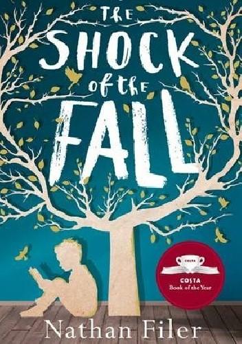 Okładka książki The Shock of the Fall