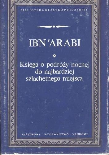 Okładka książki Księga o podróży nocnej do najbardziej szlachetnego miejsca