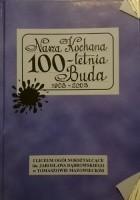 Nasza Kochana 100-letnia Buda