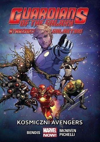 Okładka książki Guardians of the Galaxy (Strażnicy Galaktyki): Kosmiczni Avengers