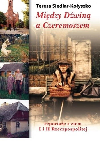 Okładka książki Między Dźwiną a Czeremoszem