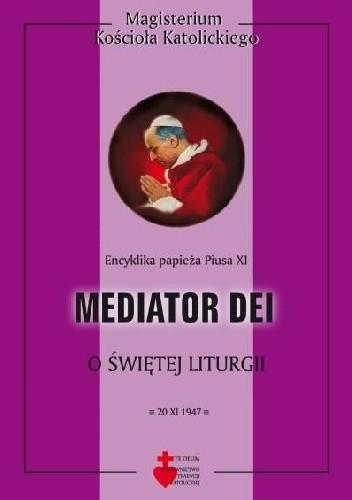 Okładka książki Mediator Dei. O świętej liturgii