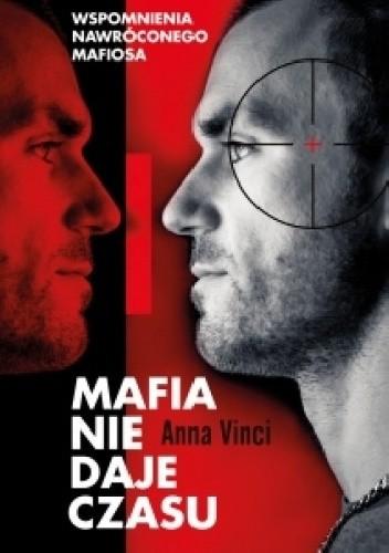 Okładka książki Mafia nie daje czasu. Gaspare Mutolo