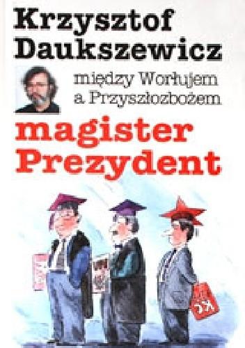 Okładka książki magister Prezydent