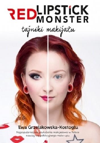 Okładka książki Red Lipstick Monster. Tajniki makijażu