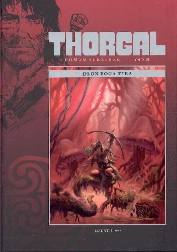 Okładka książki Thorgal: Louve tom 2 - Dłoń boga Tyra