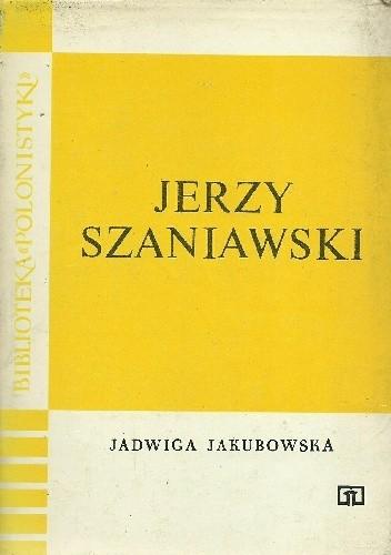 Okładka książki Jerzy Szaniawski