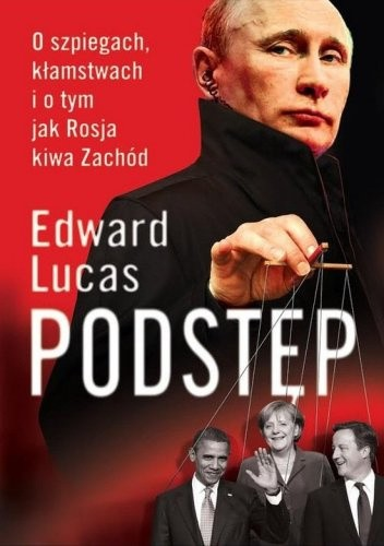 Okładka książki Podstęp. O szpiegach, kłamstwach i o tym jak Rosja kiwa Zachód