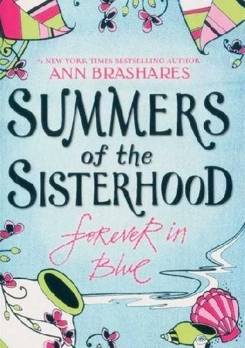 Okładka książki Summers of the Sisterhood: Forever in Blue