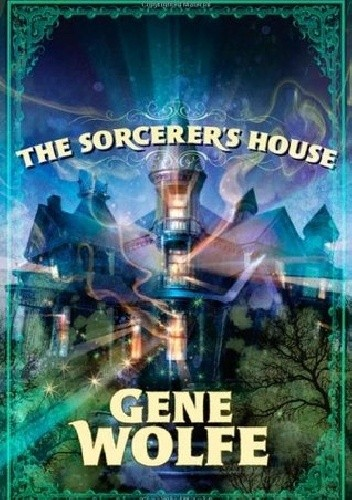 Okładka książki The Sorcerer's House