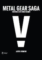 Metal Gear Saga - historia serii Hideo Kojimy