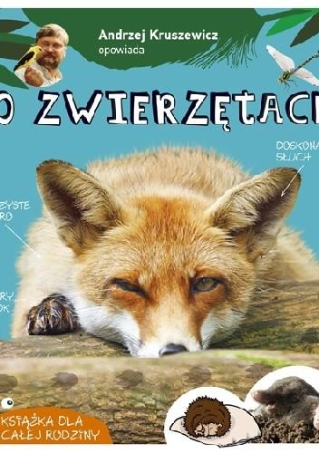 Okładka książki Andrzej Kruszewicz opowiada o zwierzętach