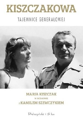 Okładka książki Kiszczakowa. Tajemnice Generałowej
