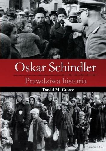 Okładka książki Oskar Schindler. Prawdziwa historia