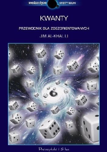 Okładka książki Kwanty. Przewodnik dla zdezorientowanych