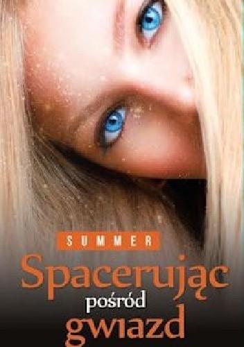 Okładka książki Spacerując pośród gwiazd