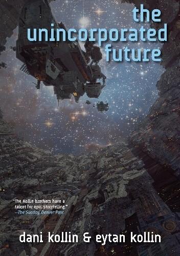 Okładka książki The Unincorporated Future