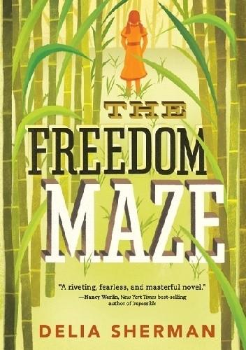 Okładka książki The Freedom Maze