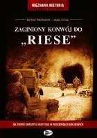 """Zaginiony konwój do """"Riese"""""""