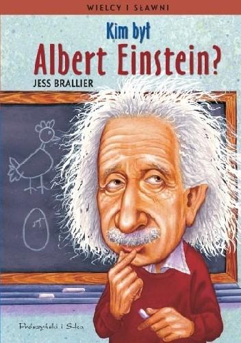 Okładka książki Kim był Albert Einstein?