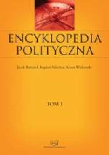 Okładka książki Encyklopedia polityczna Tom 1