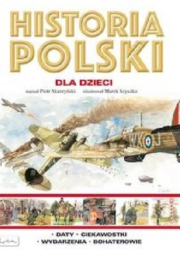 Okładka książki Historia Polski dla dzieci