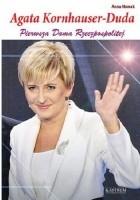Agata Kornhauser-Duda. Pierwsza Dama Rzeczpospolitej