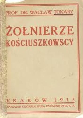 Okładka książki Żołnierze kościuszkowscy