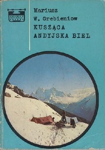 Okładka książki Kusząca andyjska biel