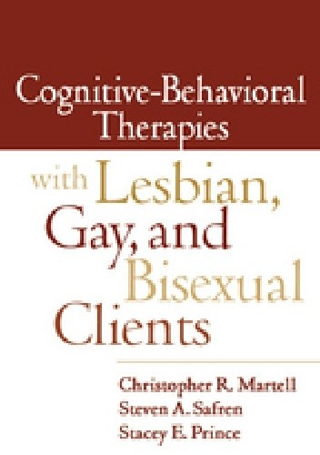 Okładka książki Cognitive-Behavioral Therapies with Lesbian, Gay, and Bisexual Clients