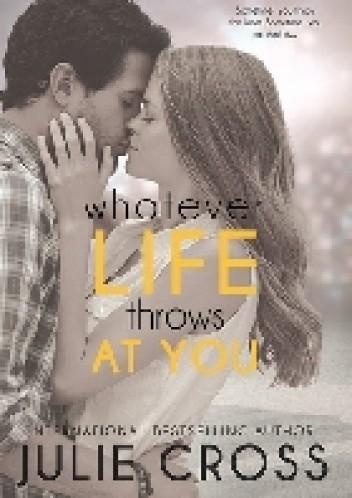 Okładka książki Whatever Life Throws at You