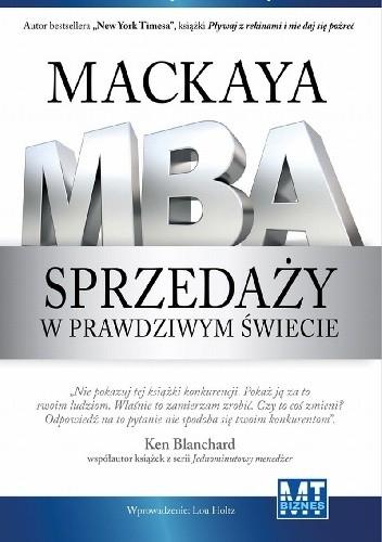 Okładka książki Mackay'a MBA sprzedaży w prawdziwym świecie
