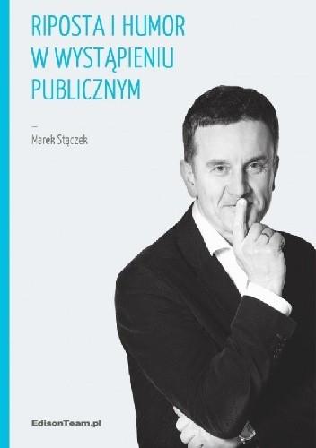 Okładka książki Riposta i humor w wystąpieniu publicznym