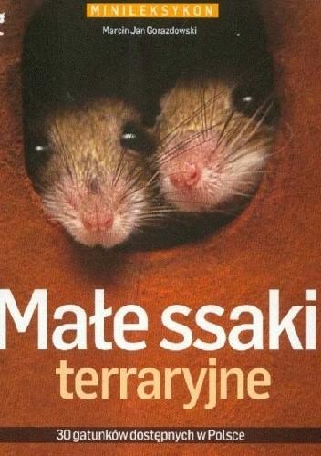 Okładka książki Małe ssaki terraryjne