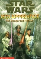 Jedi Apprentice: The Dangerous Rescue