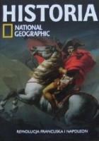 Rewolucja francuska i Napoleon. Historia National Geographic