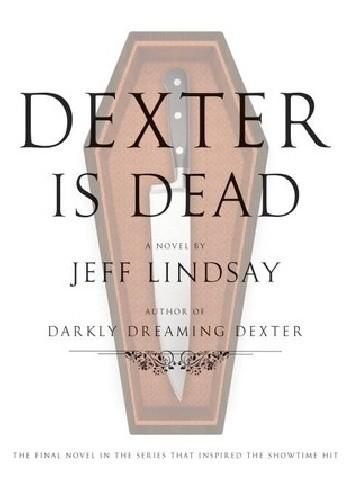 Okładka książki Dexter is dead