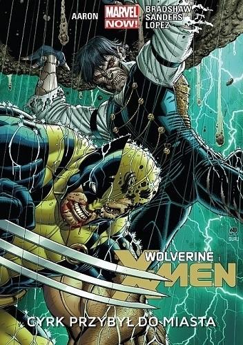 Okładka książki Wolverine i X-Men: Cyrk przybył do miasta