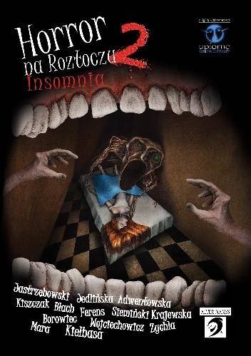 Okładka książki Horror na Roztoczu 2: Insomnia