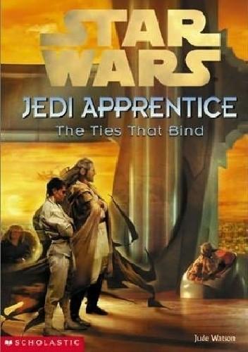 Okładka książki Jedi Apprentice: The Ties That Bind