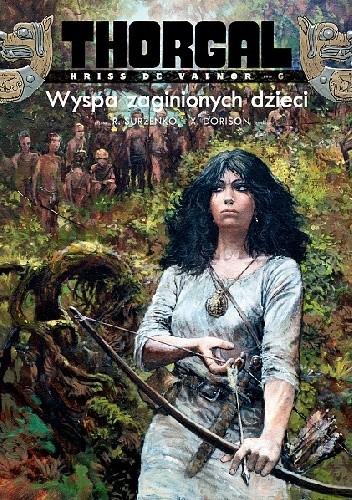 Okładka książki Thorgal - Kriss de Valnor: Wyspa zaginionych dzieci