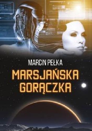 Okładka książki Marsjańska gorączka