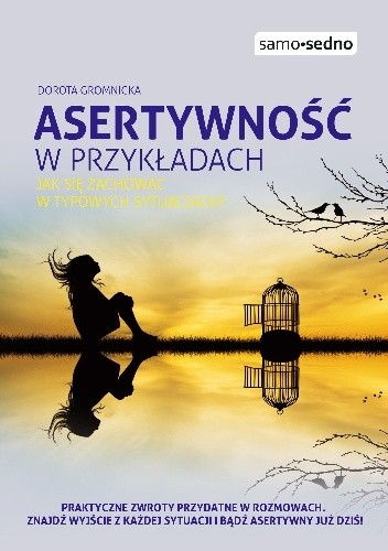Okładka książki Asertywność w przykładach. Jak zachować się w typowych sytuacjach