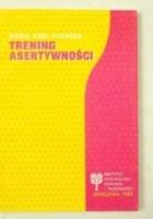 Trening asertywności : scenariusz i wykłady