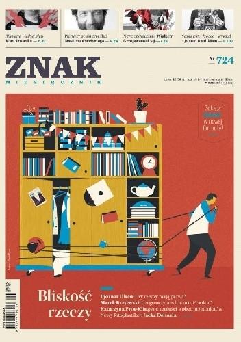 Okładka książki Znak nr 724 Bliskość rzeczy