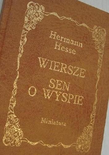 Okładka książki Wiersze. Sen o wyspie