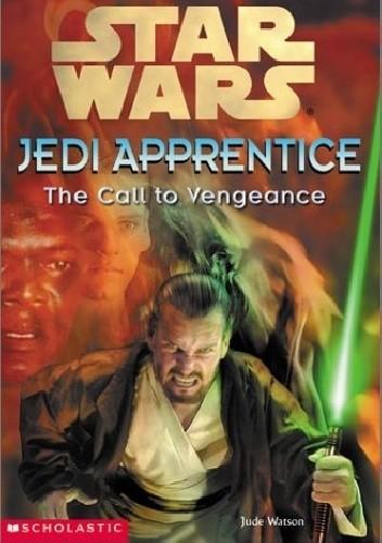 Okładka książki Jedi Apprentice: The Call to Vengeance
