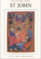 The Navarre Bible: St. John - Texts and Commentaries