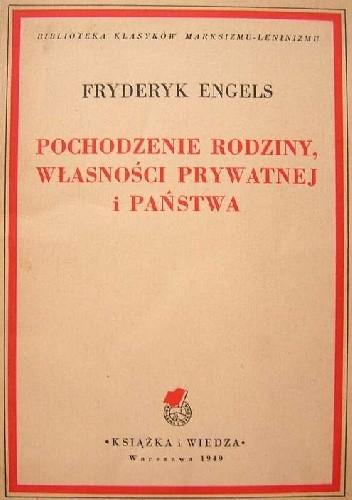 Okładka książki Pochodzenie rodziny, własności prywatnej i państwa