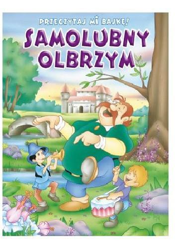 Okładka książki Samolubny Olbrzym